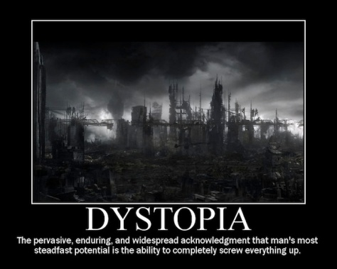 a dystopia